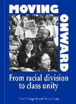 Moving Onward: From Racial Division to Class Unity